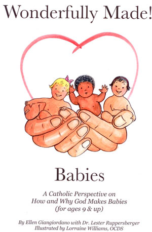 A Catholic perspective on how and why God makes babies. Ages 9 & up. It was given the Nihil Obstat from Msgr Brian Branford and the Imprimatur from Most Rev. Charles Chaput OFM, Cap