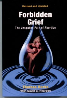 forbidden grief the unspoken pain of abortion pdf