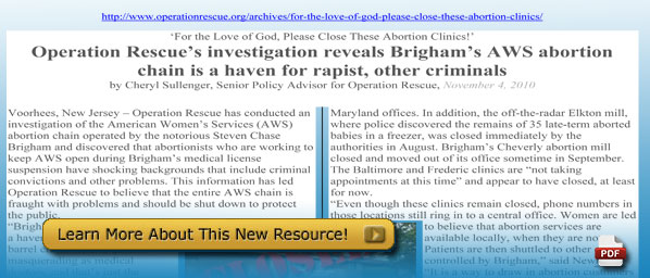 Operation Rescue's investigation reveals Brigham's AWS abortion