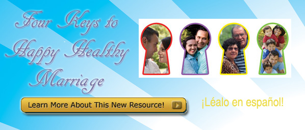 Four Keys to  Happy Healthy  Marriage/ Las cuatro llaves